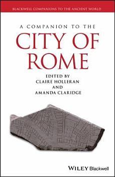 A Companion to the City of Rome PDF