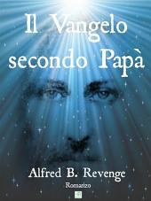 Il Vangelo secondo Papà