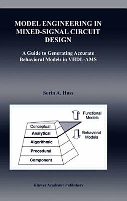 Model Engineering in Mixed-Signal Circuit Design
