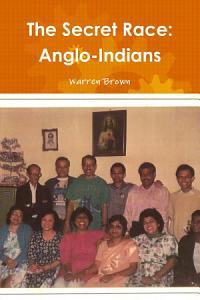 The Secret Race  Anglo Indians PDF