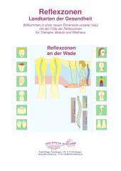Reflexzonen an der Wade: Reflexzonen - Landkarten der Gesundheit