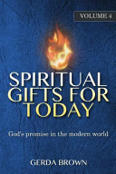 Spiritual Gifts for Today Vol. 4
