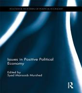 Issues in Positive Political Economy
