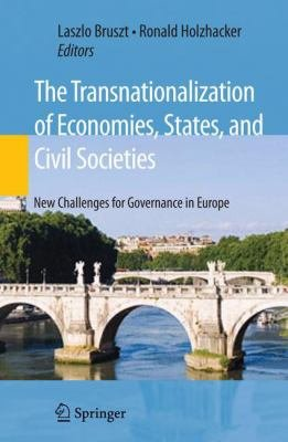 The Transnationalization of Economies  States  and Civil Societies PDF