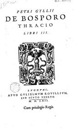 De Bosporo thracio libri III.