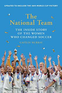 The National Team  Updated and Expanded Edition  Book
