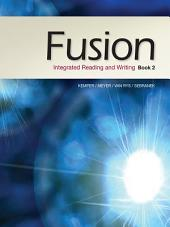 Fusion: Integrated Reading and Writing: Book 2
