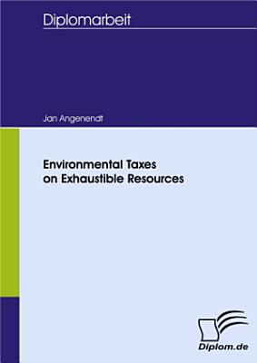 Environmental Taxes on Exhaustible Resources PDF