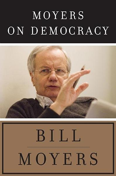 Download Moyers on Democracy Book