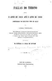 Fallas do throno desde o anno de 1823 até o anno de 1889 accompanhadas dos respectivos votos de graças da camara temporaria, etc