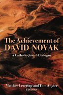 The Achievement of David Novak PDF
