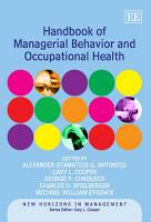 Handbook of Managerial Behavior and Occupational Health PDF