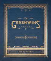 The Gershwins and Me  Enhanced Edition  PDF