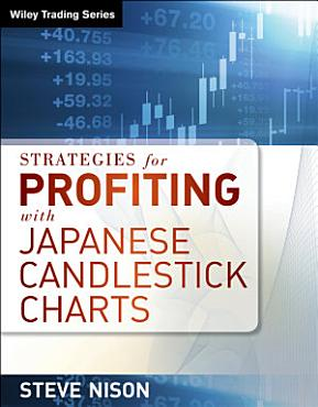 Strategies for Profiting with Japanese Candlestick Charts PDF