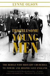 Troublesome Young Men Book