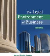 The Legal Environment of Business: Edition 13