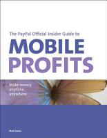 The PayPal Official Insider Guide to Mobile Profits PDF