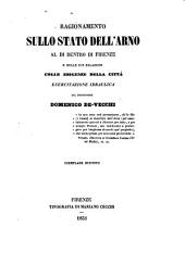 Ragionamento sullo stato dell'Arno al di dentro di Firenze e delle sue relazioni colle esigenze della città esercitazione idraulica del professore Domenico De Vecchi