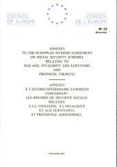 Annexe à l'Accord intérimaire concernant les régimes de securité sociale... (STE 12A)