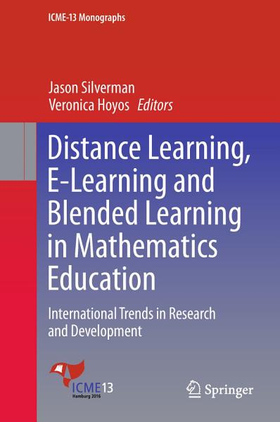 Distance Learning  E Learning and Blended Learning in Mathematics Education PDF