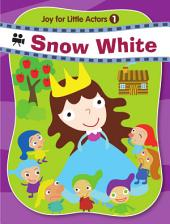 Joy for Little Actors .1-Snow White