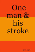 One Man His Stroke