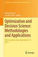 Optimization and Decision Science  Methodologies and Applications PDF