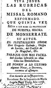 Las Rubricas del Missal romano reformado: que quinta vez salen a luz baxo la proteccign [sic] de Nuestra Señora de Monserrate