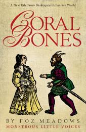 Coral Bones
