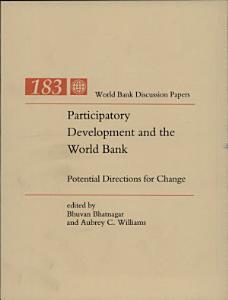 Participatory Development and the World Bank PDF