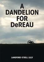 A Dandelion for Dereau PDF