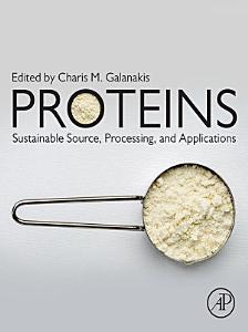 Proteins  Sustainable Source  Processing and Applications
