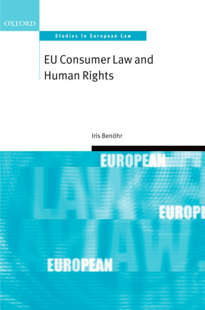 EU Consumer Law and Human Rights