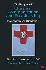 Challenges of Christian Communication and Broadcasting