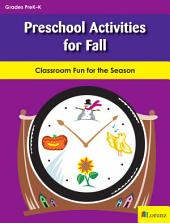 Preschool Activities for Fall: Classroom Fun for the Season