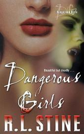 Dangerous Girls: Volume 1