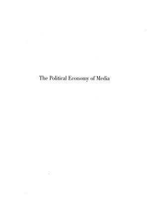 The Political Economy of Media PDF