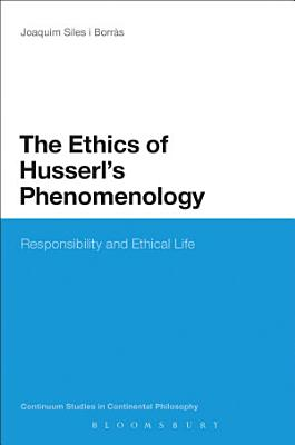 The Ethics of Husserl s Phenomenology