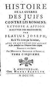 """Histoire des Juifs écrite sous le titre de: """"Antiquités judaïques"""": Volume 5"""