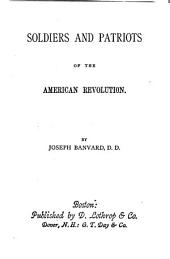 Soldiers and Patriots of the American Revolution