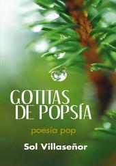 Gotitas de Popsía: Poesía Pop