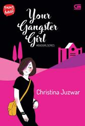 Young Adult  Bad Girl Series 5  Your Gangster Girl PDF