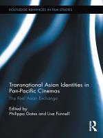 Transnational Asian Identities in Pan Pacific Cinemas PDF