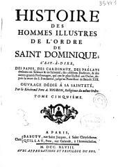 Histoire des hommes illustres de lordre de Saint Dominique...