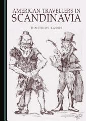 American Travellers in Scandinavia