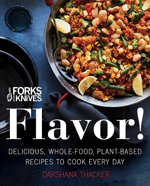 Download Forks Over Knives  Flavor  Book