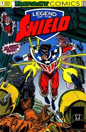The Legend of The Shield: Impact #1