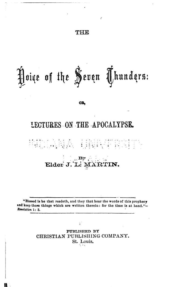 The Voice of the Seven Thunders, Or, Lectures on the Apocalypse