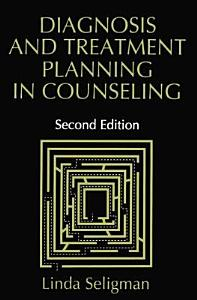 Diagnosis and Treatment Planning in Counseling Book