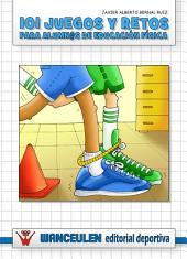 101 juegos y retos para alumn@s de educación física